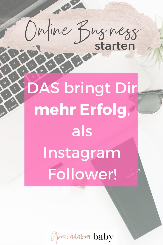 Warum Instagram Follower Dein Online Business nicht