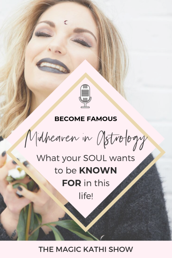 31   Your Natal Chart reveals how you become Famous, my Libra Midheaven & overcoming Trauma